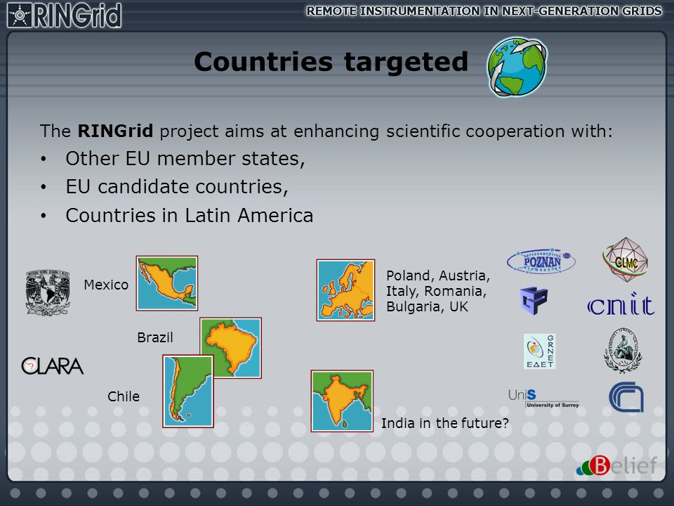 Countries targeted Other EU member states, EU candidate countries,