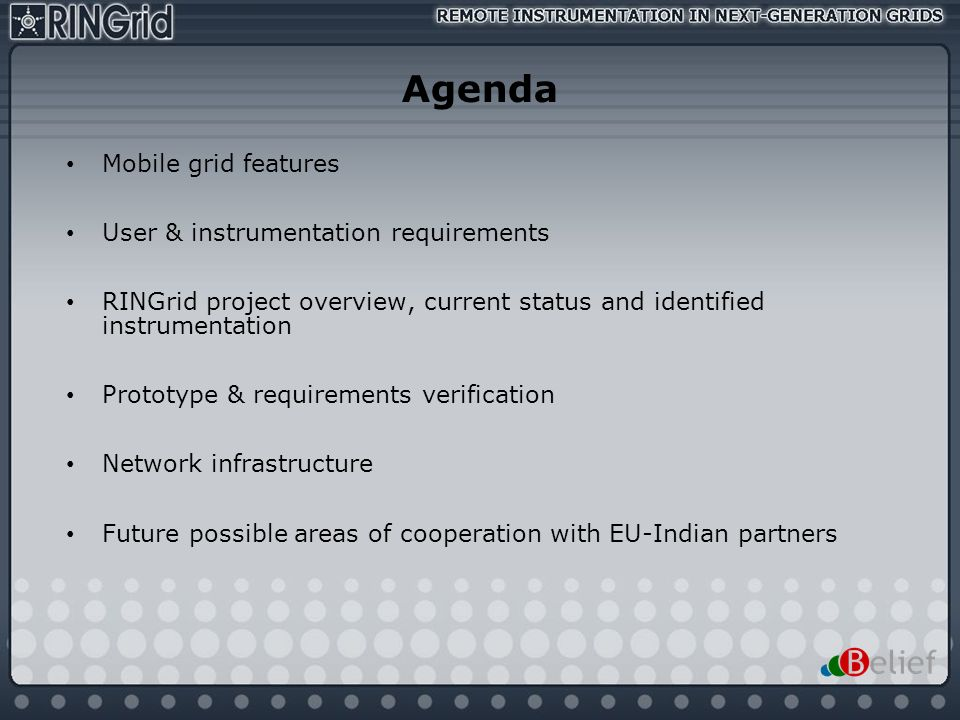 Agenda Mobile grid features User & instrumentation requirements