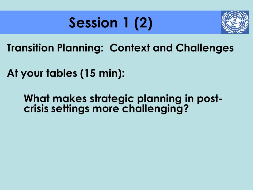 Session 1 (2) Transition Planning: Context and Challenges