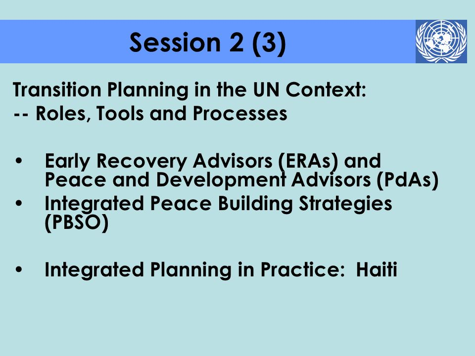Session 2 (3) Transition Planning in the UN Context: