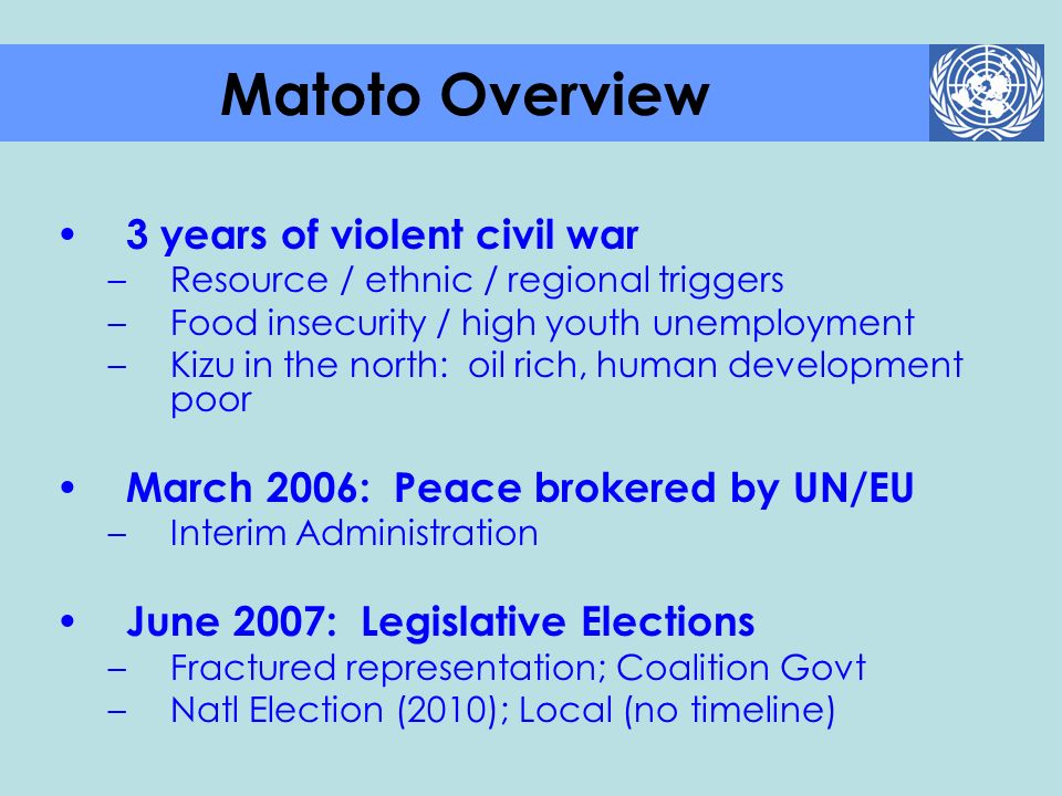 Matoto Overview 3 years of violent civil war
