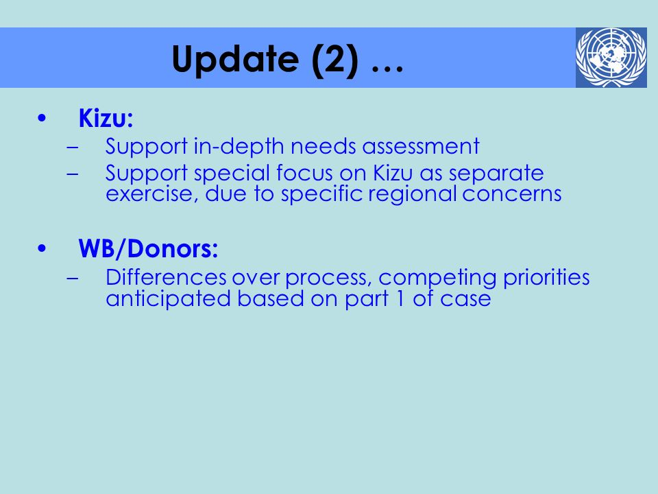 Update (2) … Kizu: WB/Donors: Support in-depth needs assessment