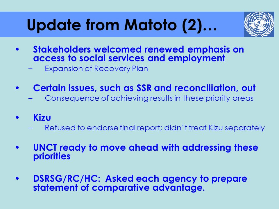 Update from Matoto (2)… Stakeholders welcomed renewed emphasis on access to social services and employment.
