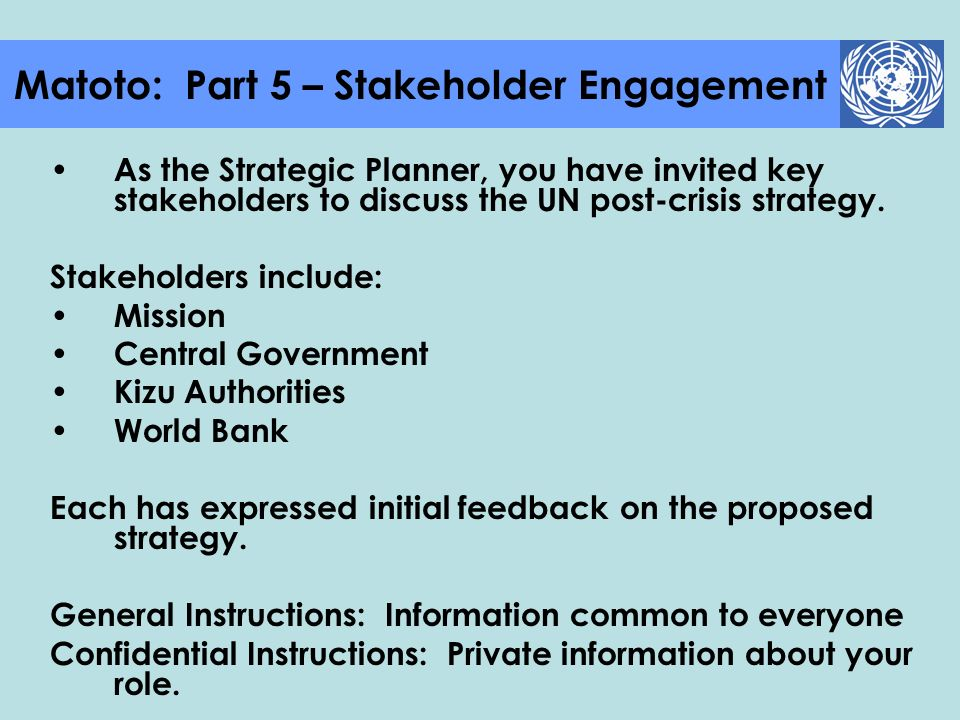 Matoto: Part 5 – Stakeholder Engagement