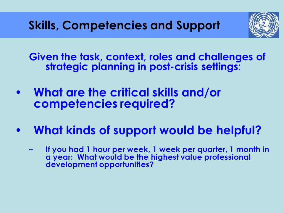 Skills, Competencies and Support