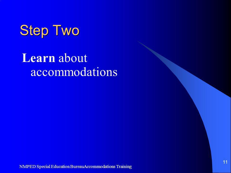 Step Two Learn about accommodations