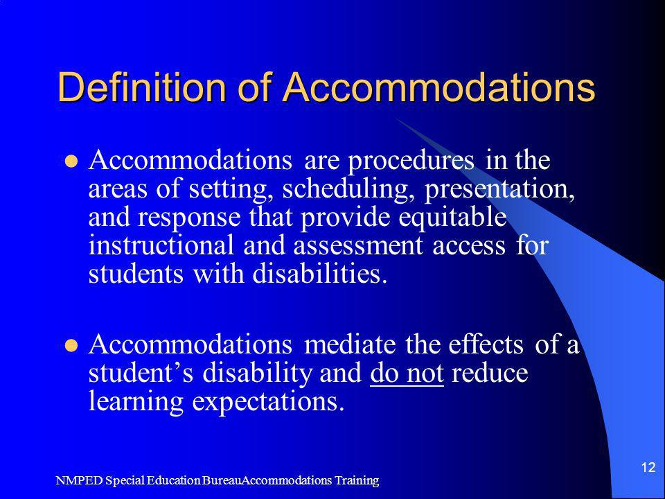 Definition of Accommodations