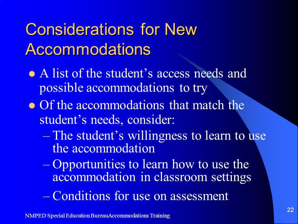 Considerations for New Accommodations