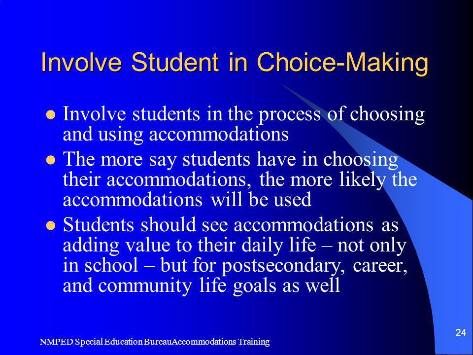 Involve Student in Choice-Making