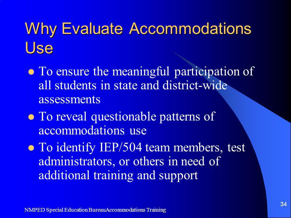 Why Evaluate Accommodations Use