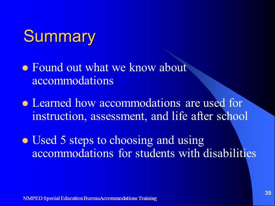 Summary Found out what we know about accommodations