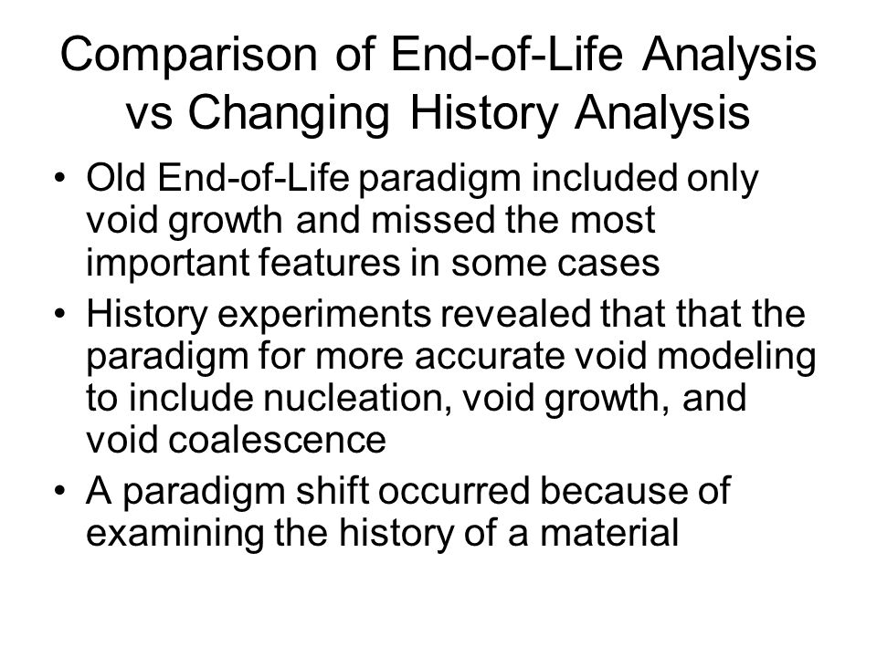 Comparison of End-of-Life Analysis vs Changing History Analysis
