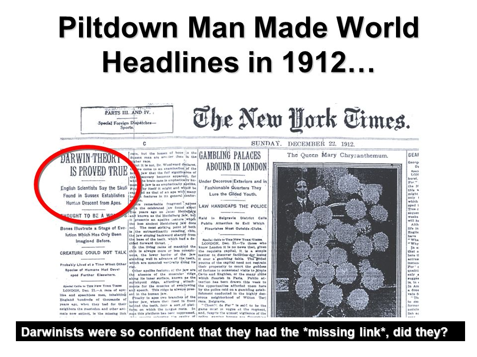Piltdown Man Made World Headlines in 1912…