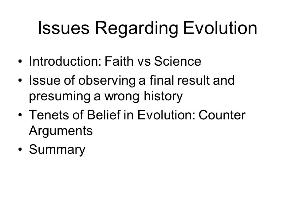 Issues Regarding Evolution