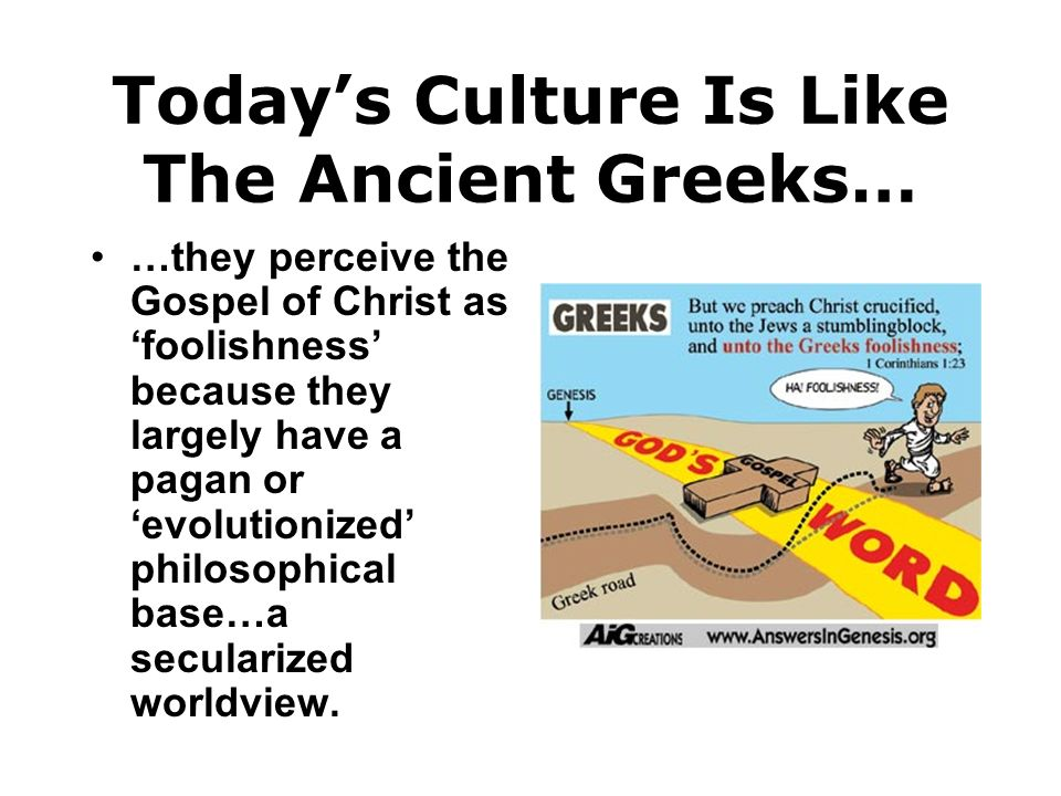 Today's Culture Is Like The Ancient Greeks…