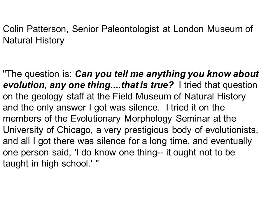 Colin Patterson, Senior Paleontologist at London Museum of Natural History