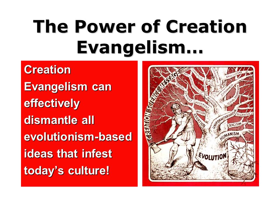The Power of Creation Evangelism…