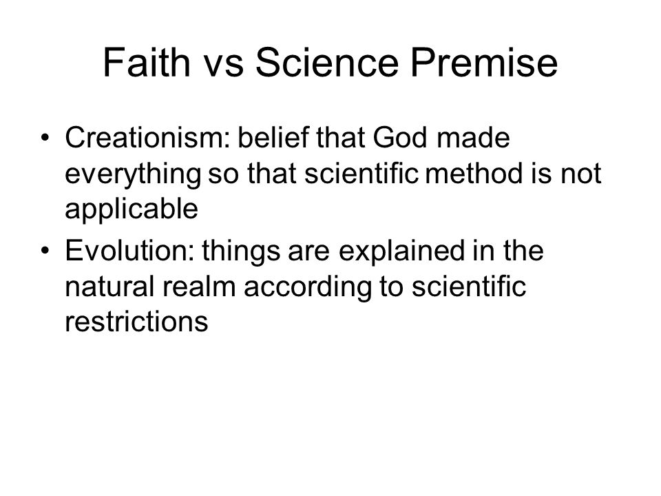 Faith vs Science Premise