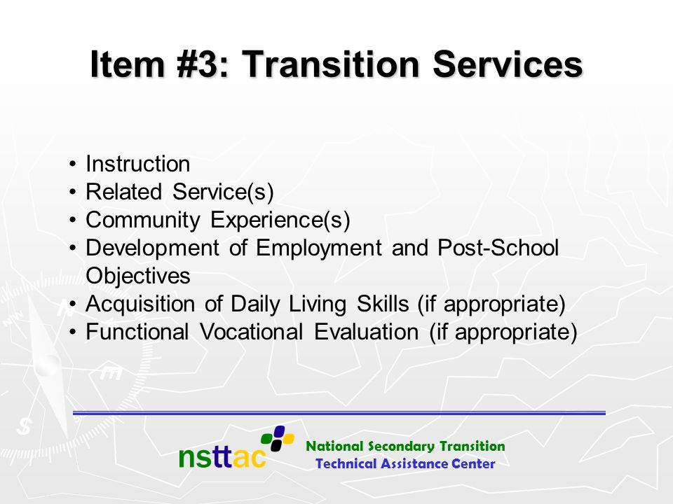Item #3: Transition Services
