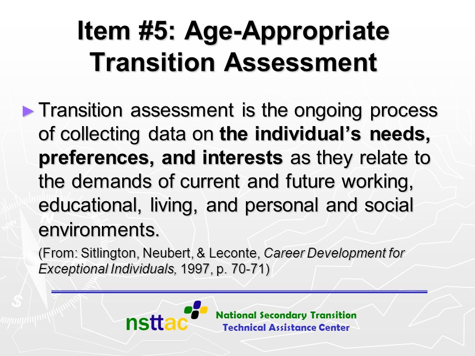 Item #5: Age-Appropriate Transition Assessment