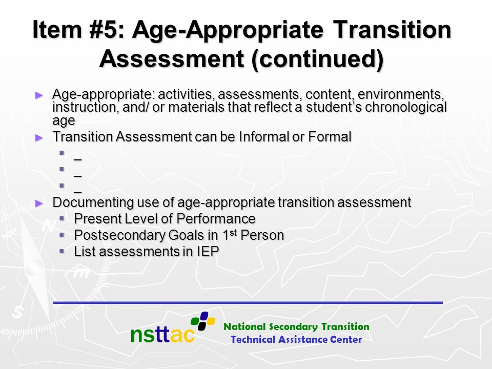 Item #5: Age-Appropriate Transition Assessment (continued)