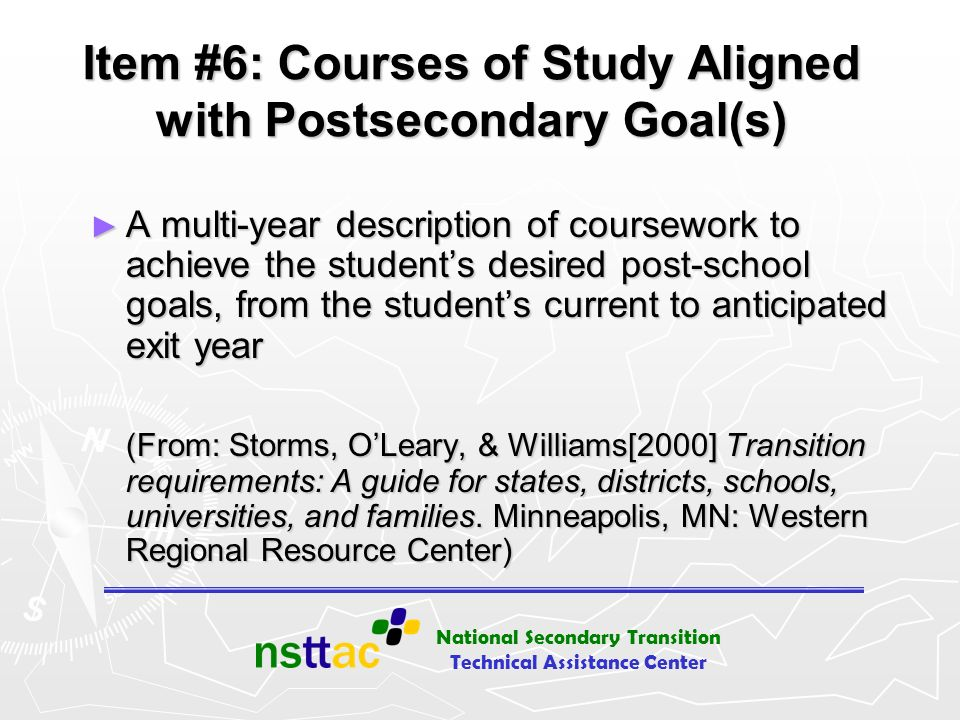 Item #6: Courses of Study Aligned with Postsecondary Goal(s)
