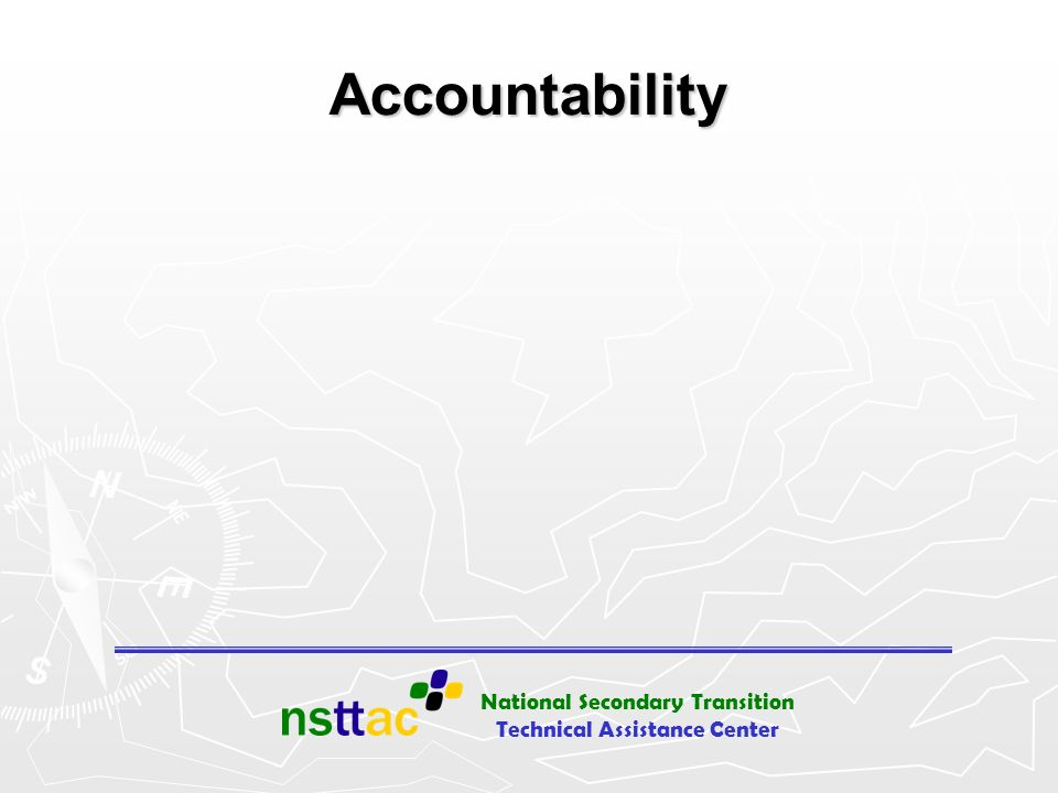 Accountability Accountability - All students achieve, Disaggregated data, Graduation rates, Attention to low performing students.
