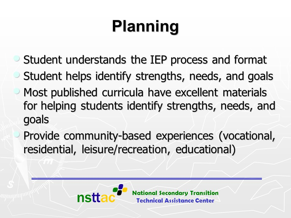 Planning Student understands the IEP process and format