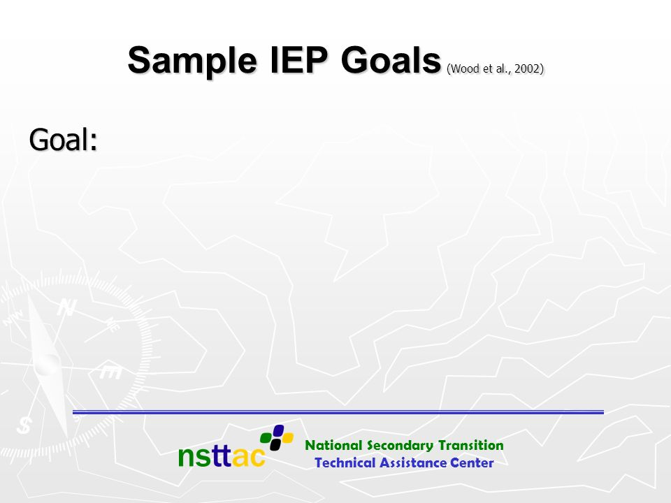 Sample IEP Goals (Wood et al., 2002)