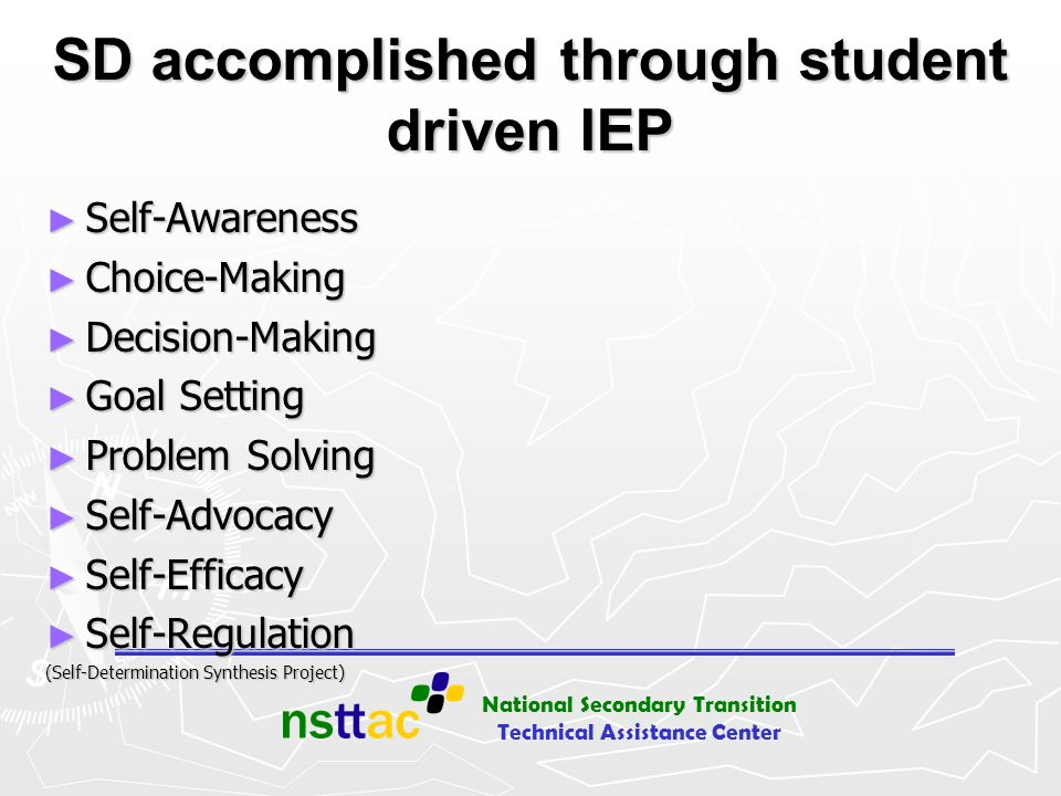 SD accomplished through student driven IEP