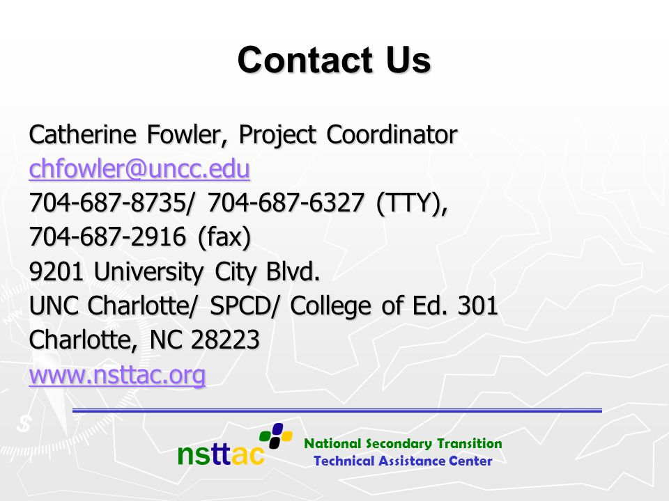 Contact Us Catherine Fowler, Project Coordinator chfowler@uncc.edu