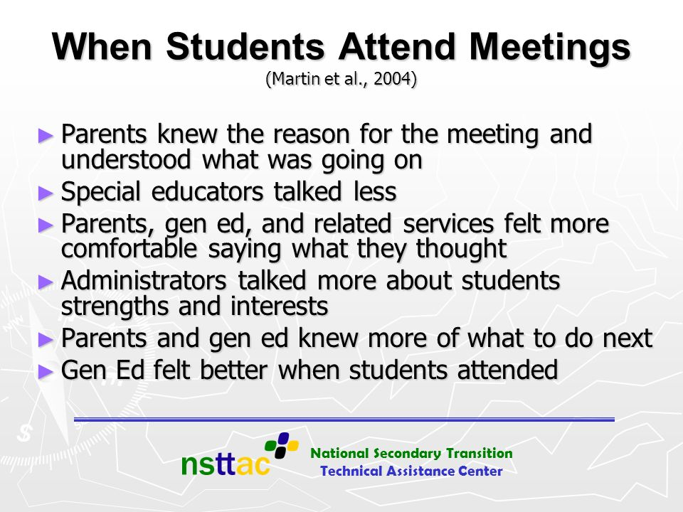When Students Attend Meetings (Martin et al., 2004)