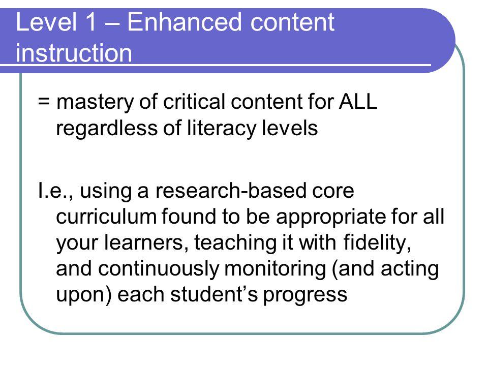 Level 1 – Enhanced content instruction