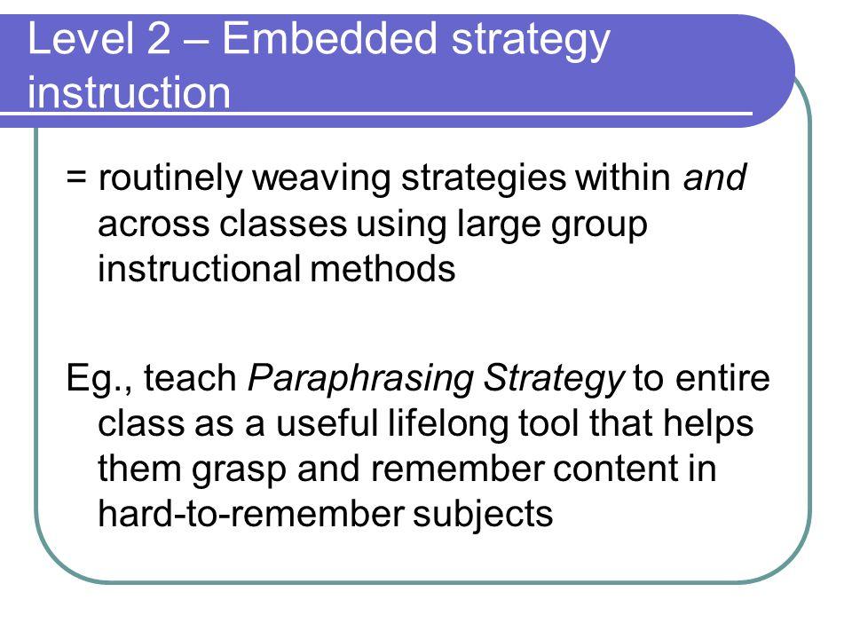 Level 2 – Embedded strategy instruction