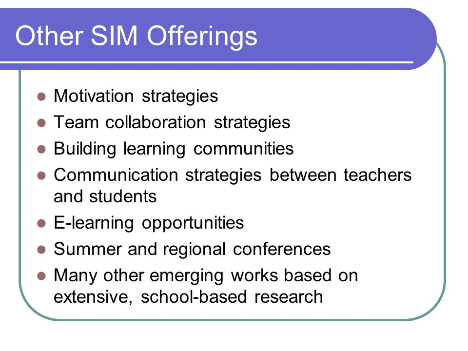 Other SIM Offerings Motivation strategies