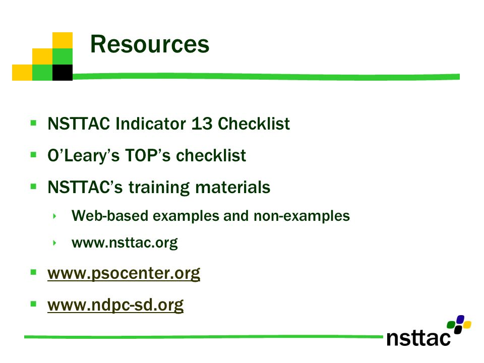 Resources NSTTAC Indicator 13 Checklist O'Leary's TOP's checklist
