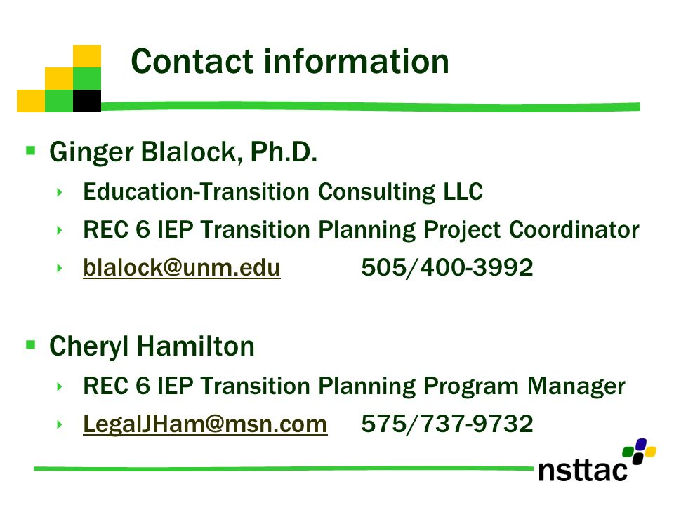 Contact information Ginger Blalock, Ph.D. Education-Transition Consulting LLC. REC 6 IEP Transition Planning Project Coordinator.