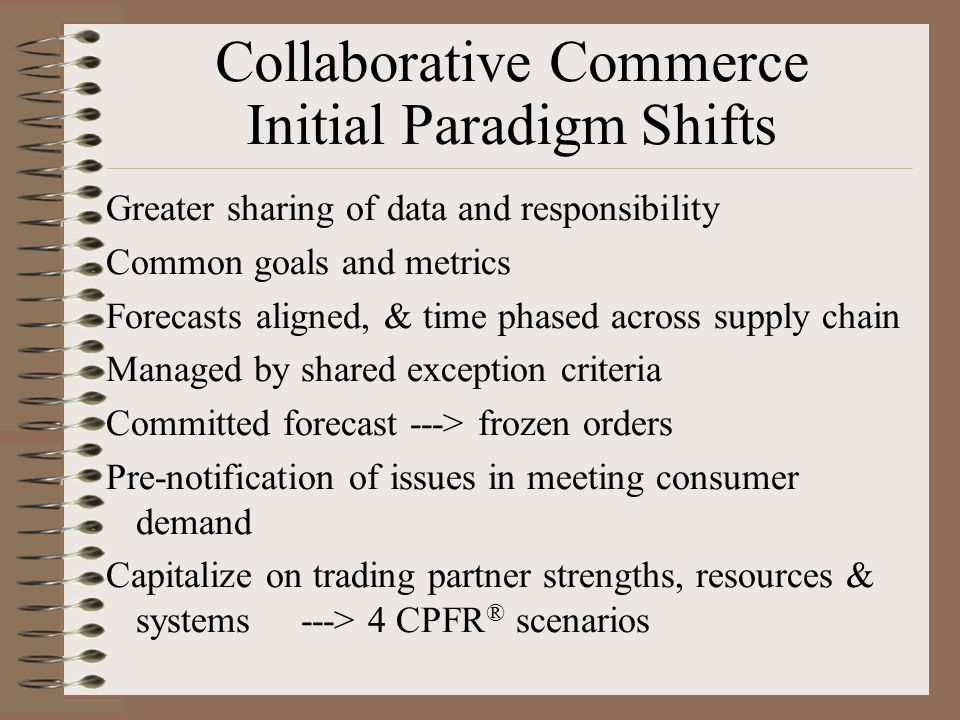 Collaborative Commerce Initial Paradigm Shifts