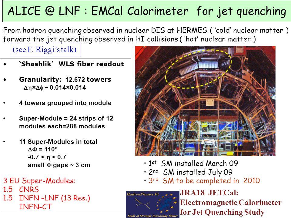ALICE @ LNF : EMCal Calorimeter for jet quenching