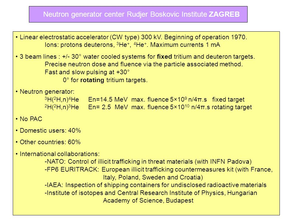 Neutron generator center Rudjer Boskovic Institute ZAGREB
