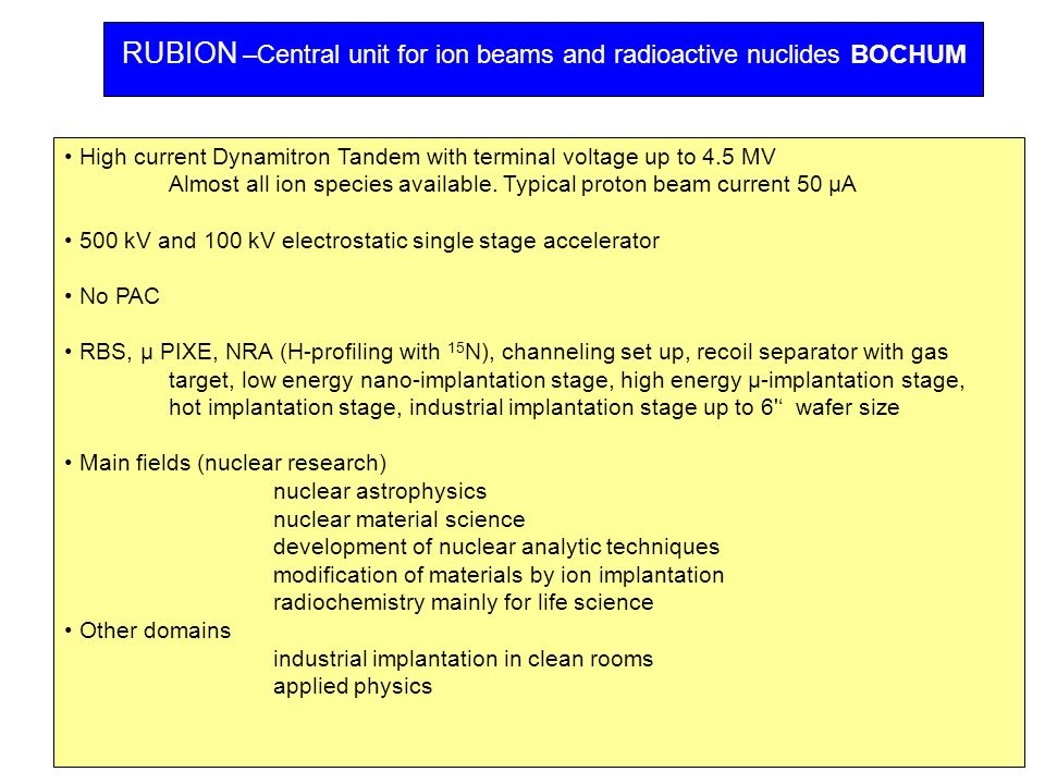 RUBION –Central unit for ion beams and radioactive nuclides BOCHUM
