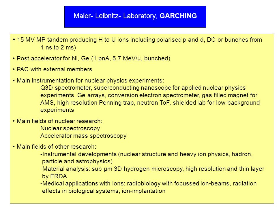 Maier- Leibnitz- Laboratory, GARCHING