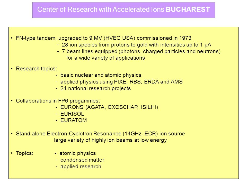 Center of Research with Accelerated Ions BUCHAREST