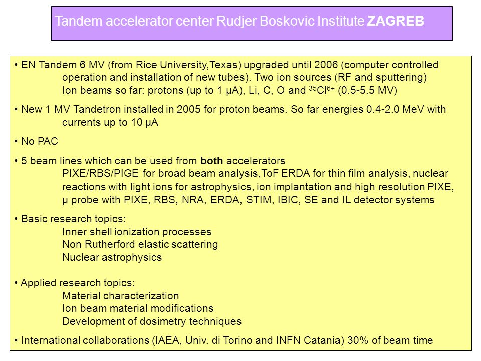 Tandem accelerator center Rudjer Boskovic Institute ZAGREB