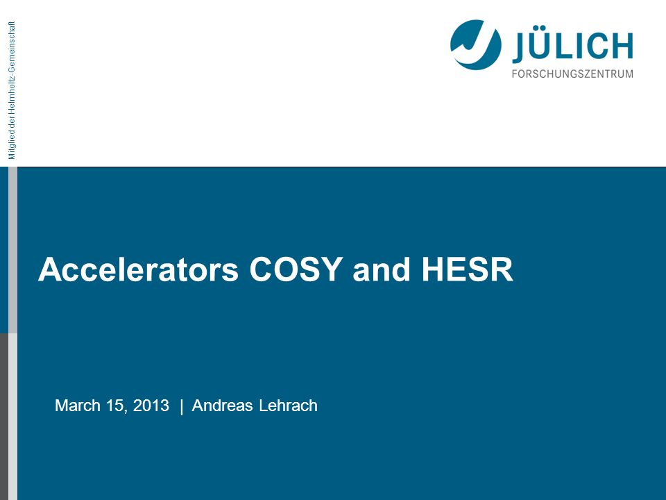 Accelerators COSY and HESR