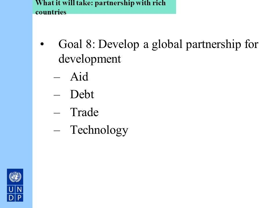What it will take: partnership with rich countries