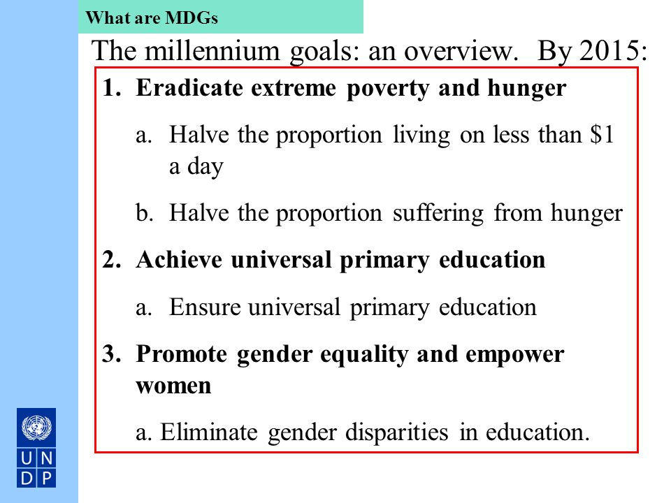 The millennium goals: an overview. By 2015: