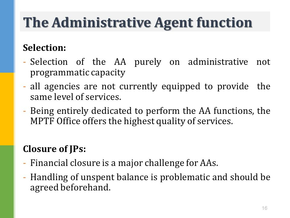 The Administrative Agent function