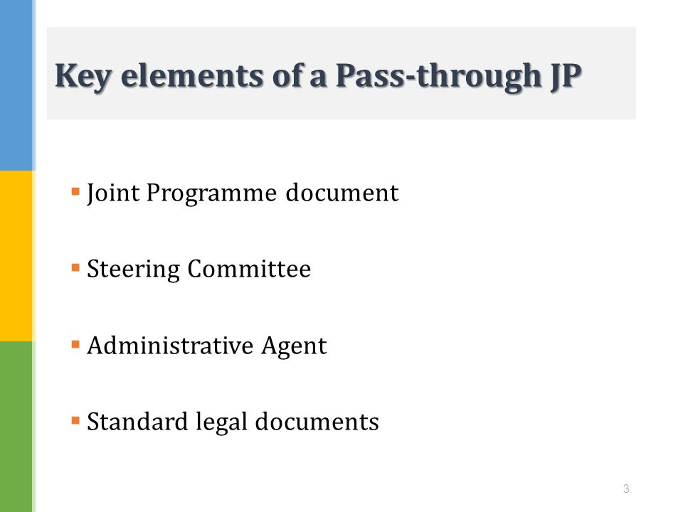 Key elements of a Pass-through JP