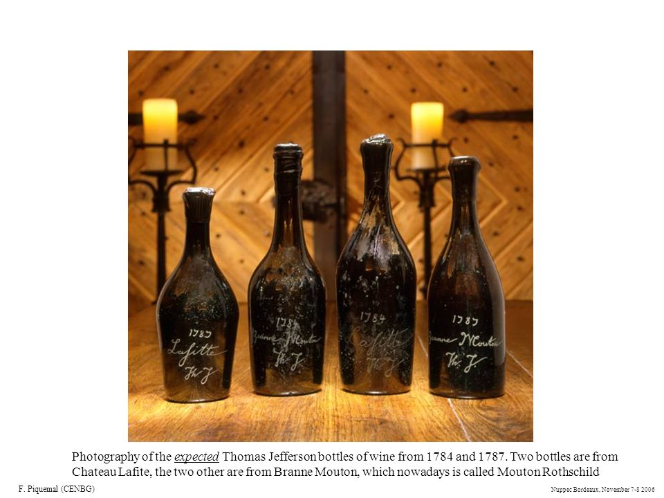 Photography of the expected Thomas Jefferson bottles of wine from 1784 and 1787. Two bottles are from Chateau Lafite, the two other are from Branne Mouton, which nowadays is called Mouton Rothschild